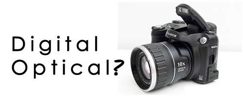 Digital or Optical Zoom?