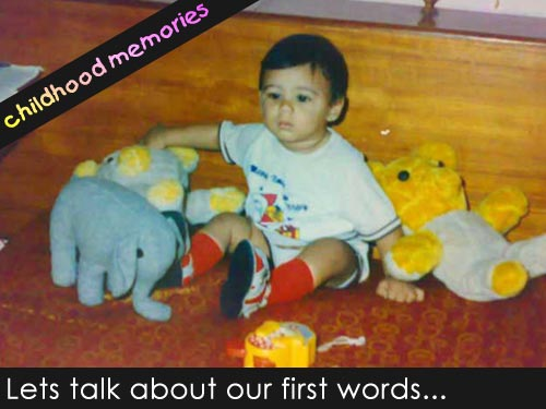 Childhood memories - the first words