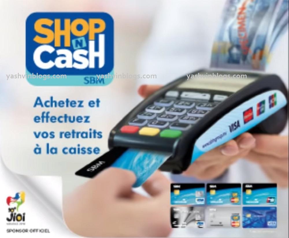 retrieve money from any sbm pos having the shopncash logo